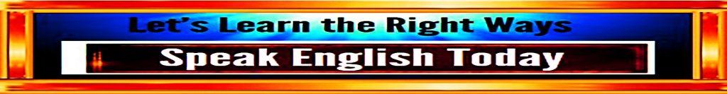 banner speak english today