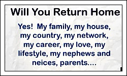 Will you return home after studying?