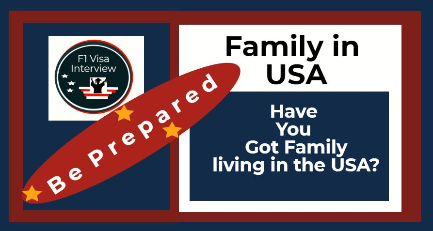 family answers f1 visa interview