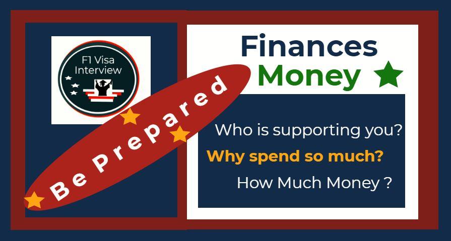 finances money f1 visa interview answers