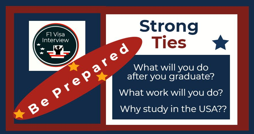 strong ties f1 visa interview questions